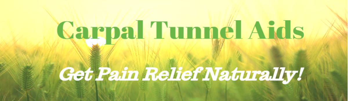 Natural Aids for Carpal Tunnel Syndrome